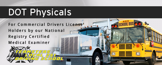 DOT physicals| Teamsters Local 251|CDL